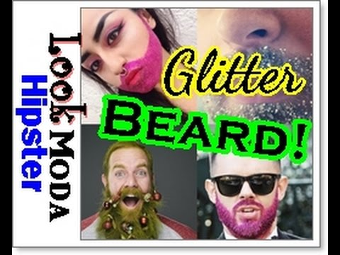 GLITTER BEARD ¡Decora tu Barba con Purpurina! Tendencias Hipster