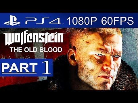 Wolfenstein The Old Blood Gameplay Walkthrough Part 1 [1080p HD 60FPS PS4]