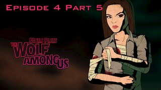 Molls Plays The Wolf Among Us [Ep 4] [Part 5]