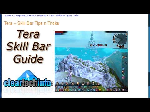 Tera – Skill Bar Tips n Tricks | Tutorials & Help for