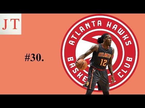 JT NBA Report 2018-2019 NBA Season Preview: #30. Atlanta Hawks