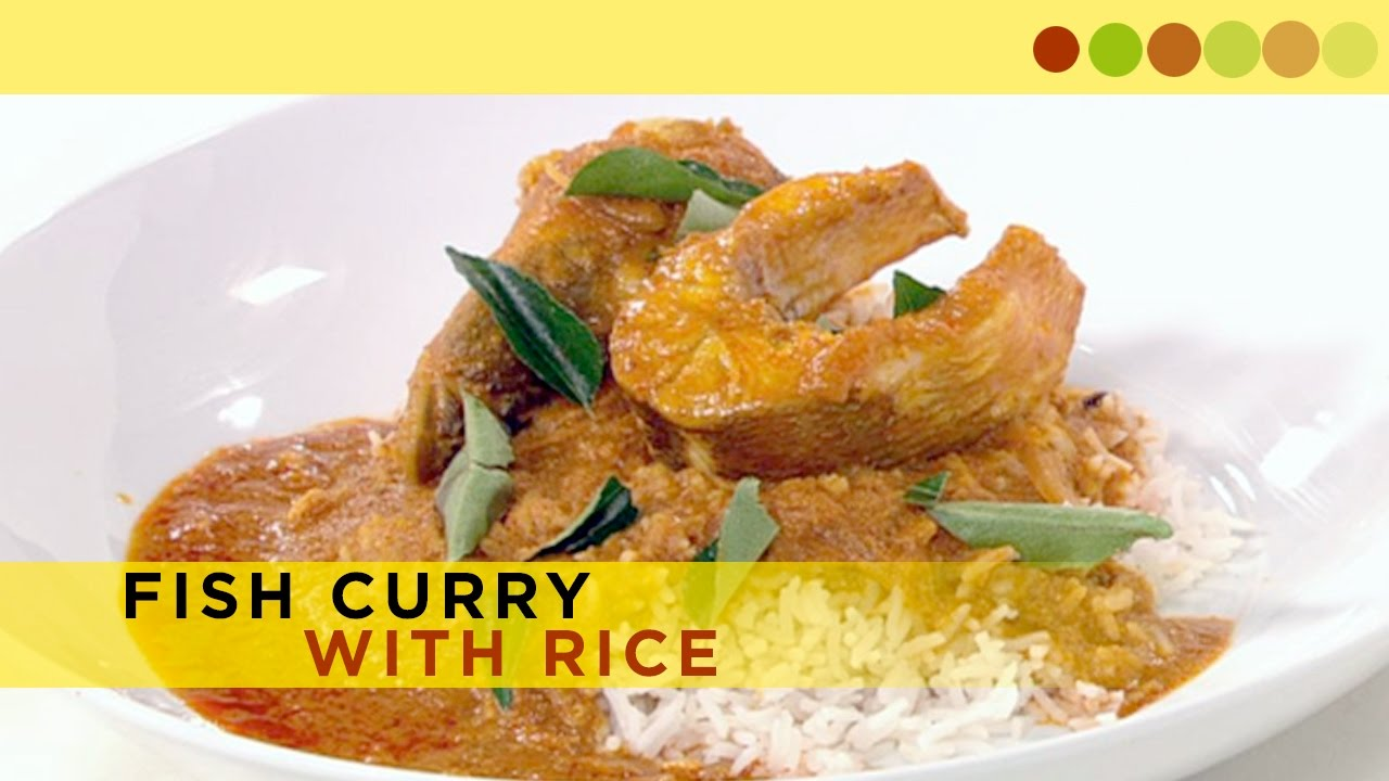 Fish curry with rice fish recipe easy cook with chef for Rice recipes to go with fish