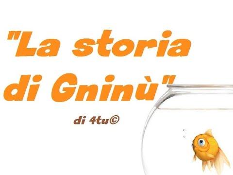 Favole per bambini - La storia di Gninù - favole canzoni romantiche italiane con testo