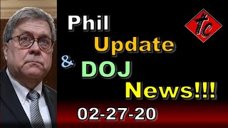 Phil Update & DOJ News!!! - Truthification Chronicles