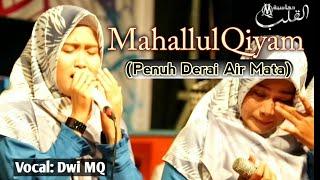 MAHALLUL QIYAM Menyentuh Hati | Milad Majlis Sholawat Asy-Syakiroh ke-19 | Sitanggal-Brebes