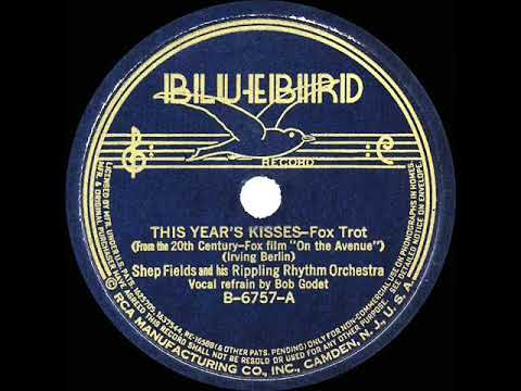 1936 Shep Fields - This Year's Kisses (Bob Goday, Vocal)