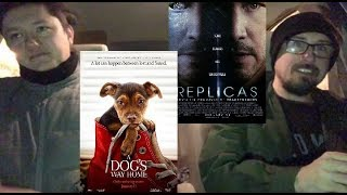 Replicas / A Dog's Way Home - Midnight Screenings Review