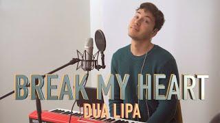 Download Lagu Break My Heart - Dua Lipa COVER MP3