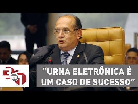 Gilmar Mendes Diz Que Urna Eletrônica é Um Caso De Sucesso