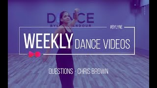 Questions Chris Brown | Dance Choreography | Lyne Gandour