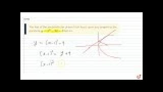 The feet of the perpendicular drawn from focus upon any tangent to the parabola, `y=x^2-2x-3` l...