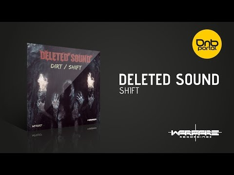 Deleted Sound - Shift [Warfare Recordings]