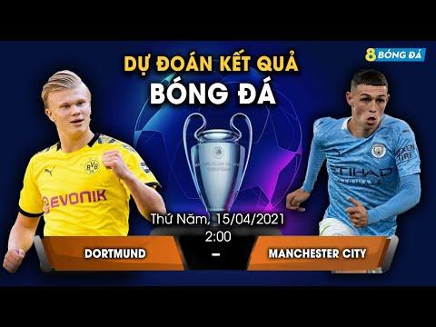 SOI KÈO, NHẬN ĐỊNH BÓNG ĐÁ HÔM NAY DORTMUND VS MAN CITY 2h, 15/4/2021 - CHAMPION LEAGUE