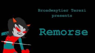 Broadway Terezi: Remorse