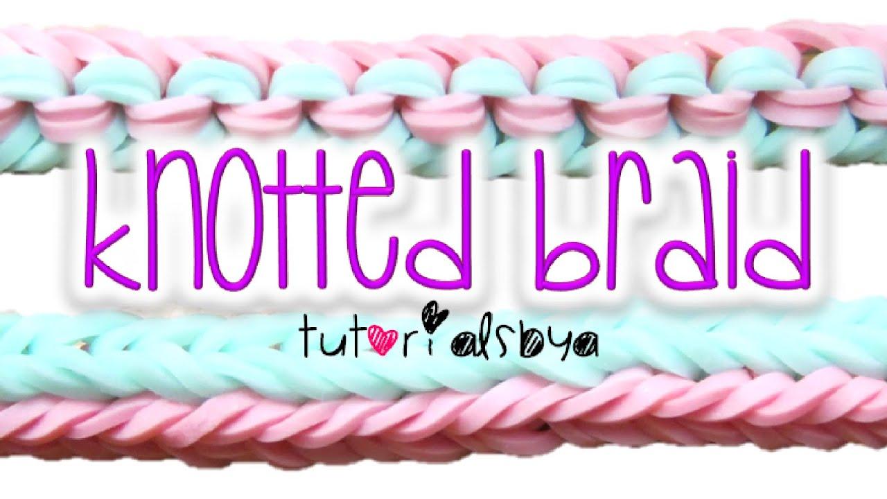 New Knotted Braid Rainbow Loom Bracelet Tutorial  How To