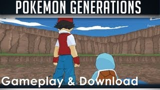 Pokemon Generations Gameplay and Free Download (Commentary) DEMO