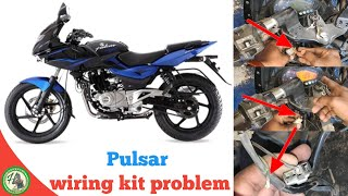 How to solve pulsar wiring kit problem