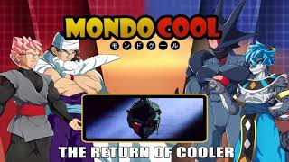 Mondo Cool #10: The Return of Cooler