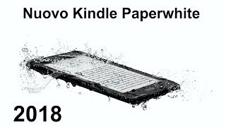 NUOVO Kindle Paperwhite 2018