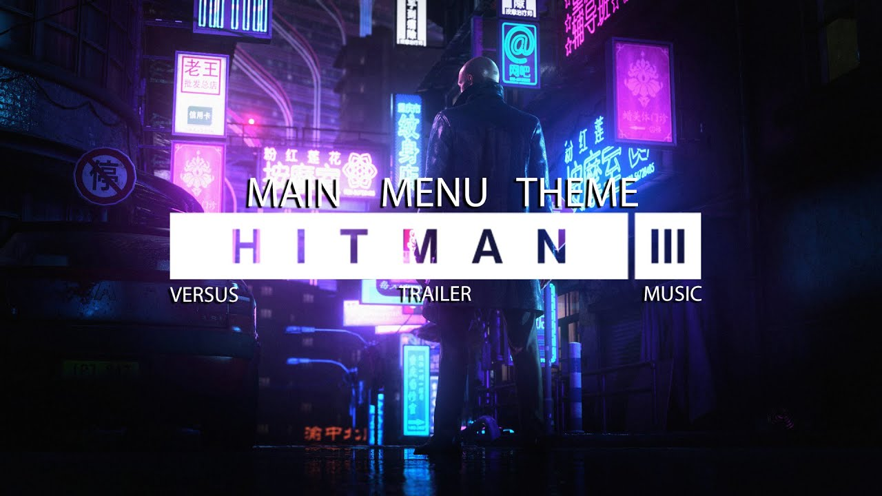 HITMAN 3 (OST) - Main Menu Theme | Official Soundtrack Music (2021)