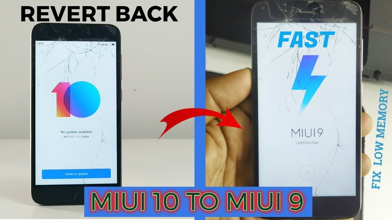 Redmi 5A downgrade miui 10 to miui 9 | No ROOT | Fix low memory issue |very  simple steps