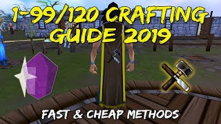1-99/120 Crafting Guide 2019 | Fast + Cheap/Profit Methods [Runescape 3]