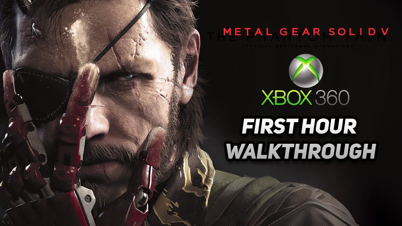 Xbox 360 Longplay Metal Gear Solid V: The Phantom Pain First Hour  Walkthrough / No Commentary
