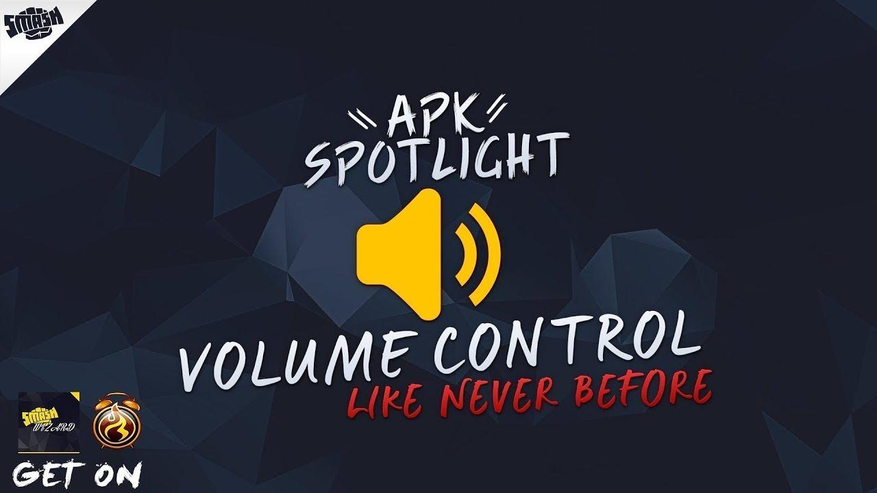 SMASHING APK - Control Volume On Apps, Lock It Or Boost Volume By Unlocking  Volume - Apk Spotlight