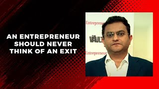 An entrepreneur should never think of an