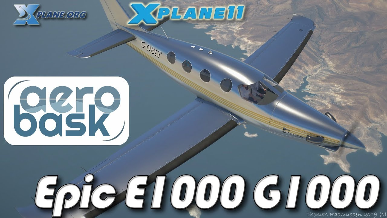 Aerobask Epic E1000 G1000 Edition for X-plane 11