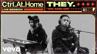 YouTube動画:THEY. - On and On (Live Session) | Vevo Ctrl.At.Home