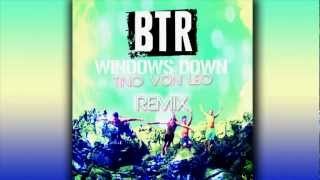 Big Time Rush - Windows Down (Tino Von Leo Remix) - New 2012