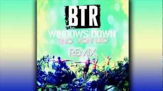 Video Big Time Rush - Windows Down (Tino Von Leo Remix) - New 2012 download MP3, 3GP, MP4, WEBM, AVI, FLV Agustus 2018