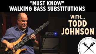 must know walking bass substitutions with todd johnson scotts bass lessons
