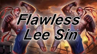 Flawless Lee Sin | League Highlights | @JusttJoshing
