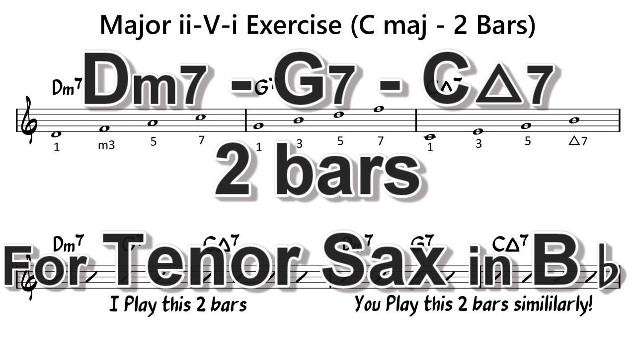 [ Dm7 - G7 - CMaj7 ] 2 Bars ii - V - i exercises for Tenor Sax in Bb