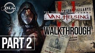 The Incredible Adventures of Van Helsing II Walkthrough - Part 2 SIEGE Gameplay