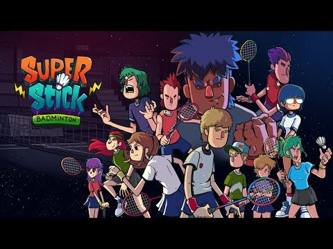 Super Stick Badminton Official Trailer
