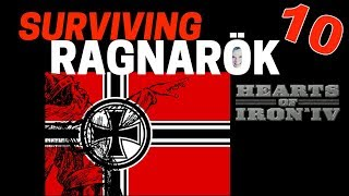 Hearts of Iron 4 - Challenge Survive Ragnarok! - Germany VS World  - Part 10