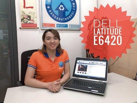 Dell Latitude E6420 Core I5 Giá Từ 4Tr Có đáng Mua? Ngon, Bổ, Rẻ? | Nhân Laptop - Bảo Hành Trọn đời