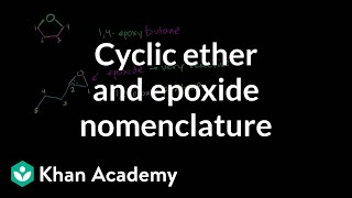 Cyclic ethers and epoxide naming