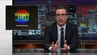 Last Week Tonight with John Oliver: LGBT Discrimination (HBO)