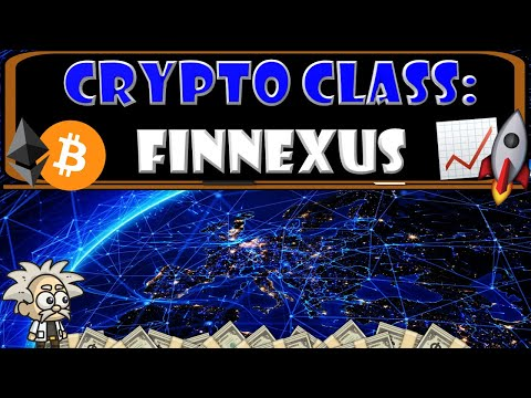 CRYPTO CLASS: FINNEXUS | ADVANCING BLOCKCHAIN BASED OPEN FINANCE | DIVERSITY | VALUE | CONVENIENCE