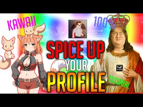 100% How To SPICE UP Your STEAM Profile   2016 Best Method (Gone Sexual)