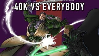 Who Can Beat the Warhammer 40k Universe?