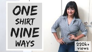 HOW TO WEAR A SHIRT IN NINE DIFFERENT WAYS