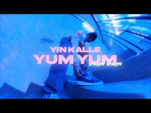 Yin Kalle – Yum Yum