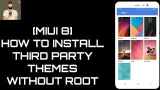 [MIUI 8] How to Install Third Party Themes Without ROOT