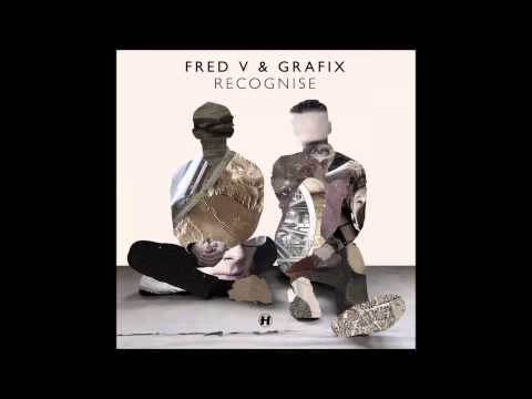 Fred V & Grafix - Recognise  (Album Mix)