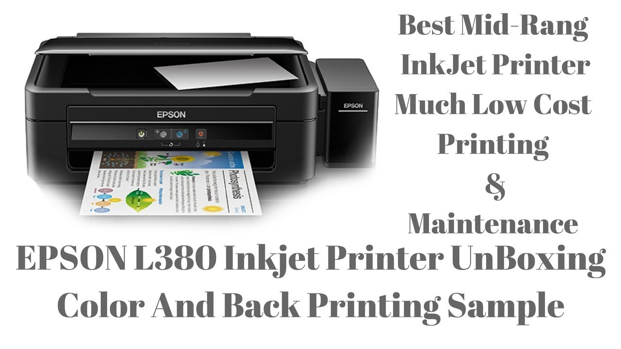 Epson L380 InkJet Printer UnBoxing With Printing Sample And Short Review